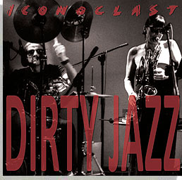 "Featured recording ""Dirty Jazz"""